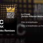 Le Freak (Aristo Filtered Mainroom Mix)