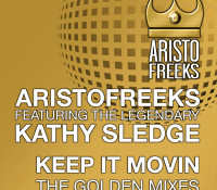 """Pre-order the special edition Golden Mixes of Aristofreeks feat Kathy Sledge """"Keep it Movin"""" on iTunes today!"""