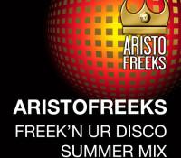 ARISTO FREEK 'N UR DISCO SUMMER 2015