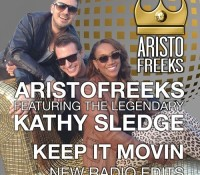 "ARISTOFREEKS FEATKATHY SLEDGE ""KEEP IT MOVIN"" on GED"